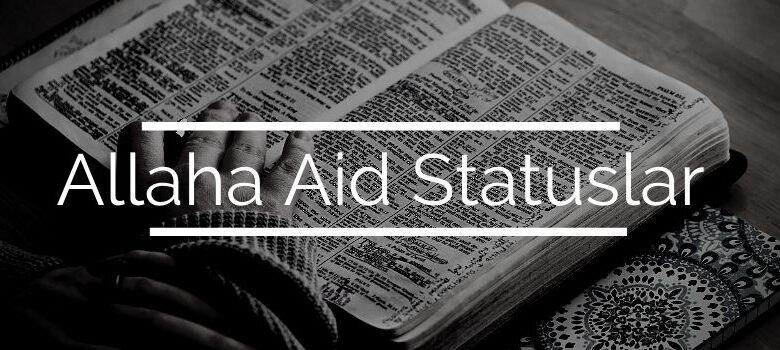 Photo of Allaha Aid Statuslar (2020) ✅
