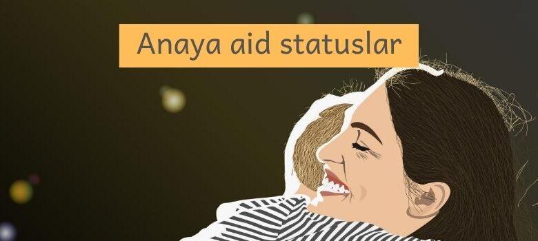 Photo of Anaya aid statuslar (2020) ✅