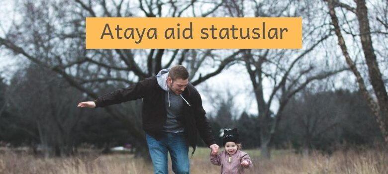 Photo of Ataya aid statuslar (2020) ✅