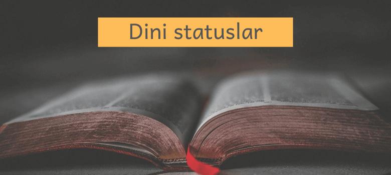 Photo of Dini Statuslar sözlər və kəlamlar (2020) ✅
