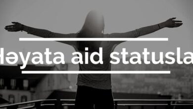 Photo of Həyata aid statuslar (2021) ✅