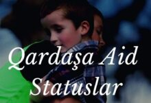 Photo of Qardaşa Aid Statuslar (2020) ✅