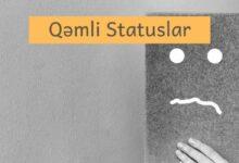Photo of Qəmli statuslar (2021) ✅