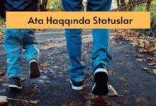Photo of Ata Haqqinda Statuslar (2020) ✅