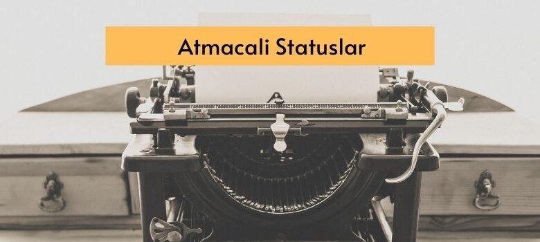 Photo of Atmacali Statuslar (2020) ✅