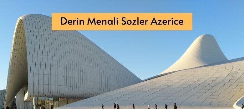 Photo of Derin Menali Sozler Azerice (2021) ✅