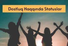Photo of Dostluq Haqqinda Statuslar (2020) ✅