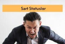 Photo of Sert Statuslar (2021) ✅