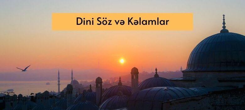 Photo of Dini Soz və Kəlamlar ✅