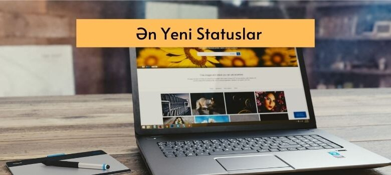 Photo of En Yeni Statuslar 2020 ✅