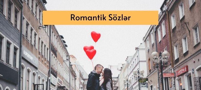 Photo of Romantik Sözlər (2021) ✅
