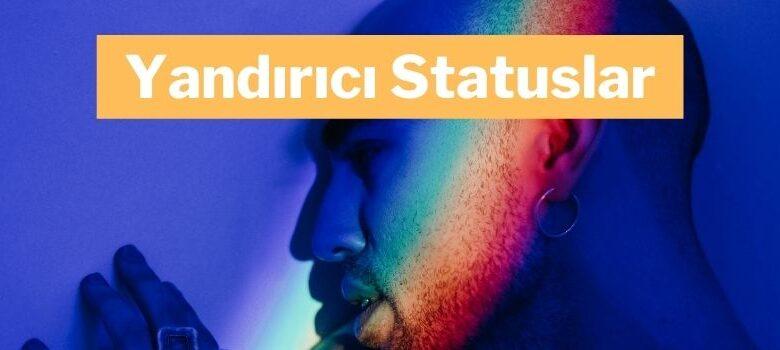 Photo of Yandırıcı Statuslar (2020) ✅