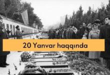 Photo of 20 Yanvar haqqında melumat