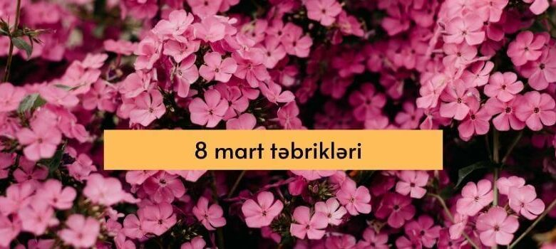 Photo of 8 mart tebrikleri (2021)