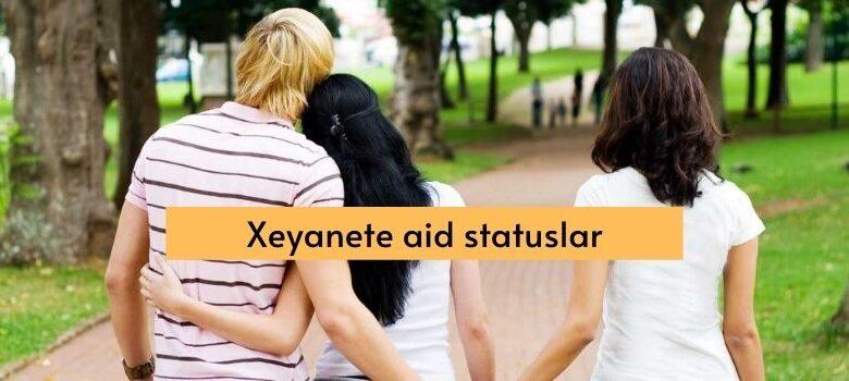 Xeyanete aid statuslar
